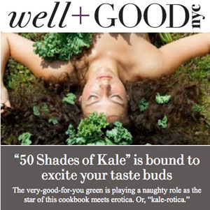 Well+Good NYC Covers 50 Shades of Kale